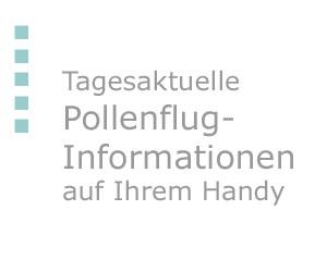 Tageaktuelle Pollenflug-Informationen auf Ihrem Handy